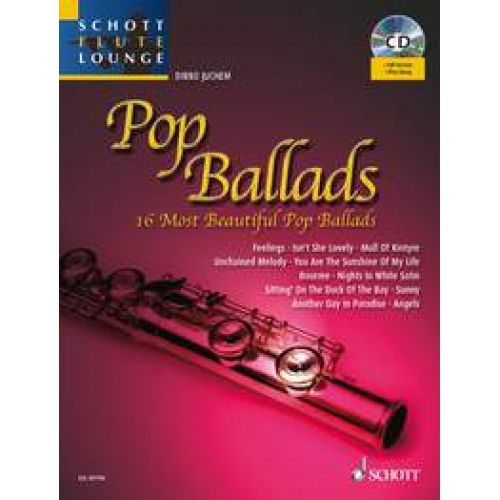 SCHOTT POP BALLADS + CD - FLUTE