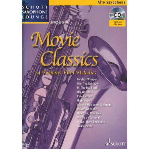 SCHOTT JUCHEM D. - MOVIE CLASSICS - SAXOPHONE ALTO + CD