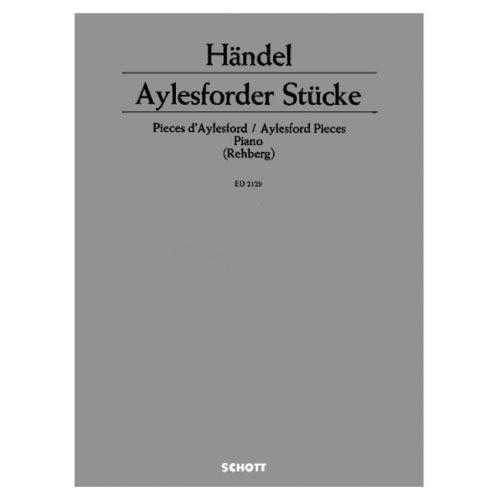 SCHOTT HAENDEL GEORG FRIEDRICH - AYLESFORDER PIECES - PIANO
