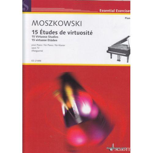 SCHOTT MOSZKOWSKI M. - 15 VIRTUOSO STUDIES - PIANO
