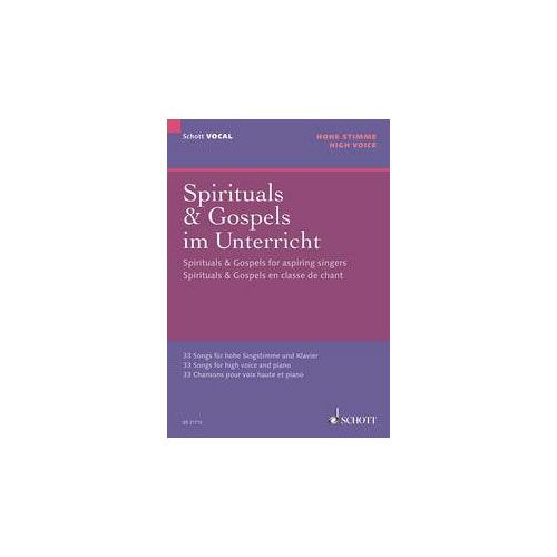 SCHOTT FRANK BERND - SPIRITUAL & GOSPEL FOR ASPIRING SINGERS - VOICE AND PIANO