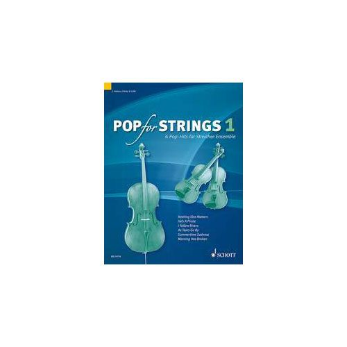SCHOTT ZLANABITNIG MICHAEL - POP FOR STRINGS BAND 1 - VIOLIN 1, VIOLIN 2 AND CELLO