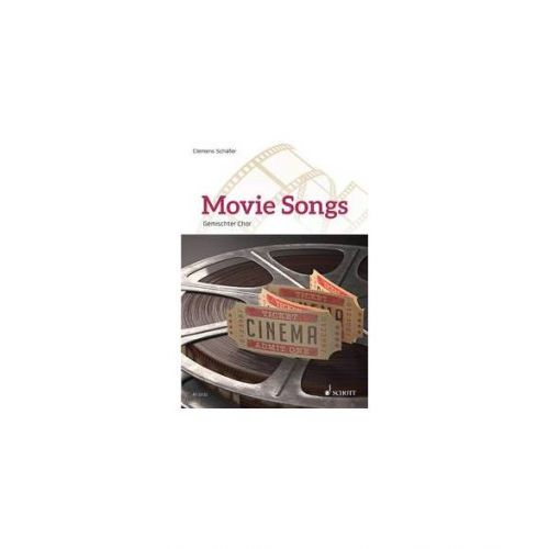 SCHOTT SCHAEFER CLEMENS - MOVIE SONGS - MIXED CHOIR (SATB) AND PIANO