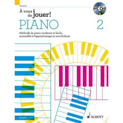 SCHOTT HEUMANN HANS GUNTER - A VOUS DE JOUER! PIANO VOL 2 - METHODE + CD