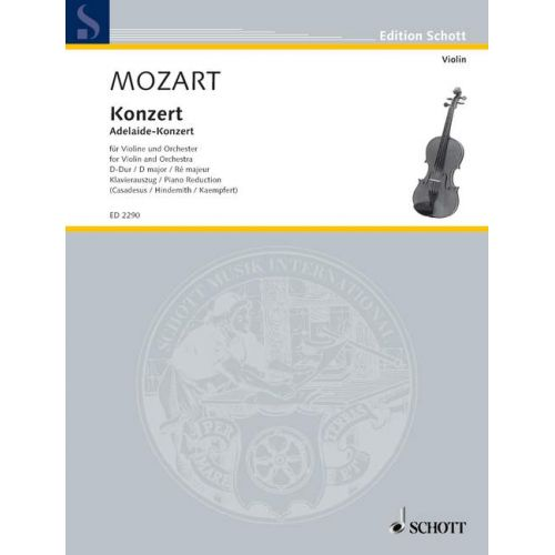 SCHOTT MOZART W.A. - CONCERTO D MAJOR KV ANH 294A - VIOLIN AND ORCHESTRA