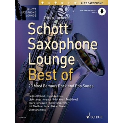 SCHOTT JUCHEM DIRKO - SCHOTT SAXOPHONE LOUNGE - BEST OF - SAXOPHONE ALTO & PIANO + ONINE MATERIAL