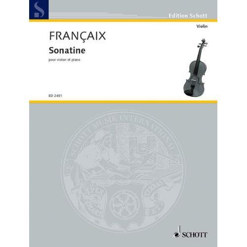 SCHOTT FRANCAIX JEAN - SONATINE - VIOLIN AND PIANO