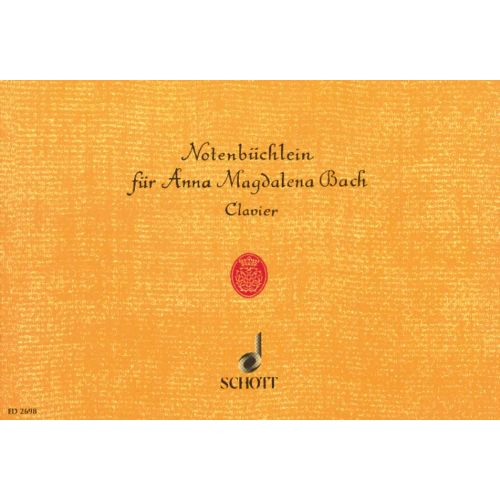 SCHOTT BACH J.S. - THE NOTEBOOK FOR ANNA MAGDALENA BACH - PIANO