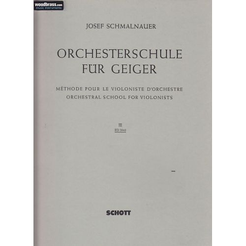 SCHOTT ORCHESTRAL SCHOOL FOR VIOLINISTS BAND 3 - VIOLIN