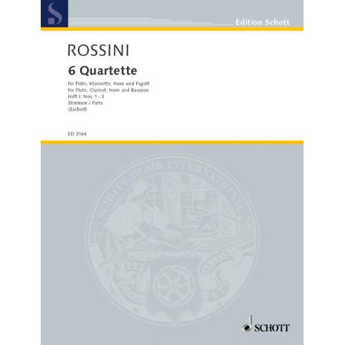 SCHOTT ROSSINI GIOACCHINO - 6 QUARTETS BAND 1 - FLUTE, CLARINET, FRENCH HORN AND BASSOON