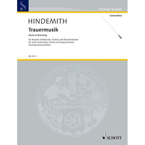 SCHOTT HINDEMITH PAUL - TRAUERMUSIK - VIOLA AND STRING ORCHESTRA