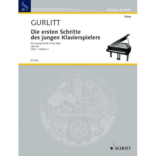 SCHOTT GURLITT CORNELIUS - THE YOUNG PIANIST'S FIRST STEPS OP. 82 VOL. 1 - PIANO