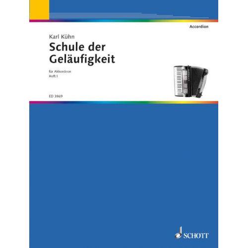 SCHOTT KUEHN KARL - SCHULE DER GELAUFIGKEIT HEFT 1 - ACCORDION