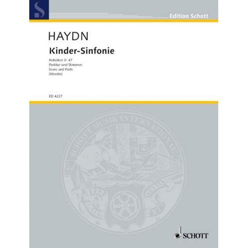 SCHOTT HAYDN J. - KINDER-SINFONIE HOB. II:47 - 2 VIOLINS, CELLO , RECORDER AD LIB. AND CHILDREN INSTRUMENTS