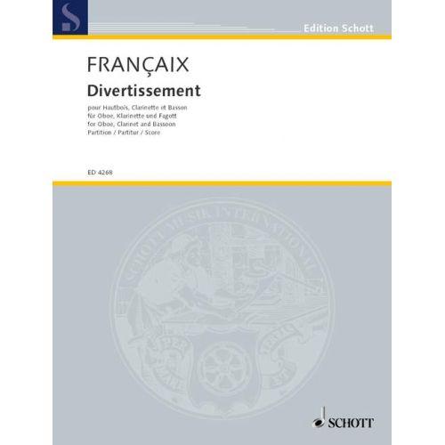 SCHOTT FRANCAIS JEAN - DIVERTISSEMENT - OBOE, CLARINET AND BASSOON