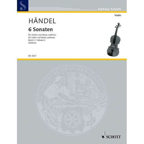 SCHOTT HAENDEL GEORGE FRIDERIC - 6 SONATAS BAND 2 - VIOLIN AND HARPSICHORD , CELLO AD LIB.