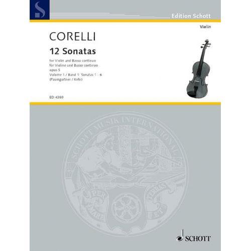 SCHOTT CORELLI ARCANGELO - 12 SONATAS OP. 5 BAND 1 - VIOLIN AND HARPSICHORD CELLO AD LIB.