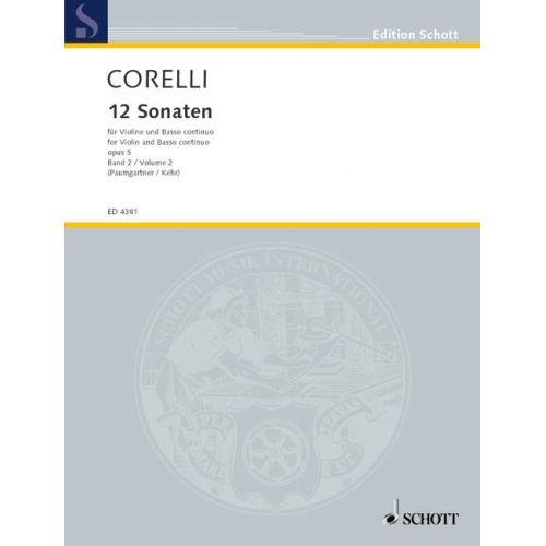 SCHOTT CORELLI ARCANGELO - 12 SONATAS OP. 5 BAND 2 - VIOLIN AND HARPSICHORD CELLO AD LIB.