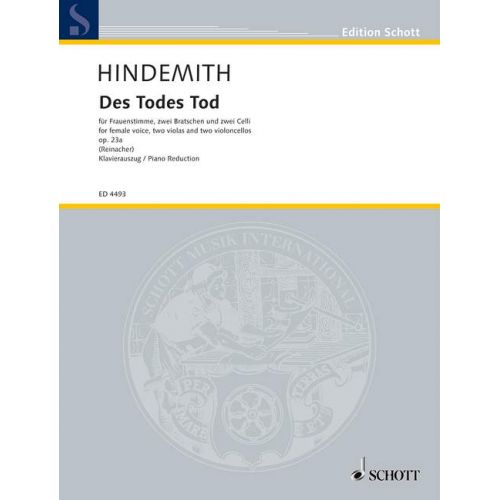 SCHOTT HINDEMITH PAUL - DES TODES TOD OP 23A - WOMANS VOICE WITH 2 VIOLAS AND 2 CELLOS