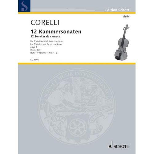 SCHOTT CORELLI ARCANGELO - TWELVE CHAMBER SONATAS OP. 4 VOL. 1 - 2 VIOLINS AND BASSO CONTINUO; CELLO AD LI