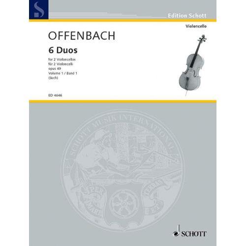 SCHOTT OFFENBACH JACQUES - 6 DUOS OP. 49 - 2 CELLOS