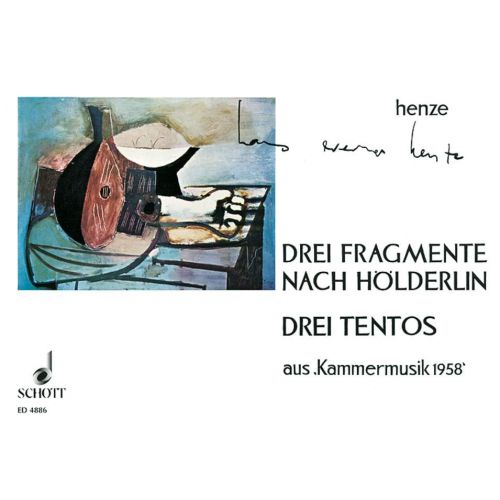 SCHOTT HENZE H.W. - DREI FRAGMENTE NACH HOELDERLIN / DREI TENTOS - GUITAR SOLO AND VOCAL