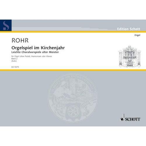 SCHOTT ORGELSPIEL IM KIRCHENJAHR BAND 2 - ORGAN , HARMONIUM OR PIANO