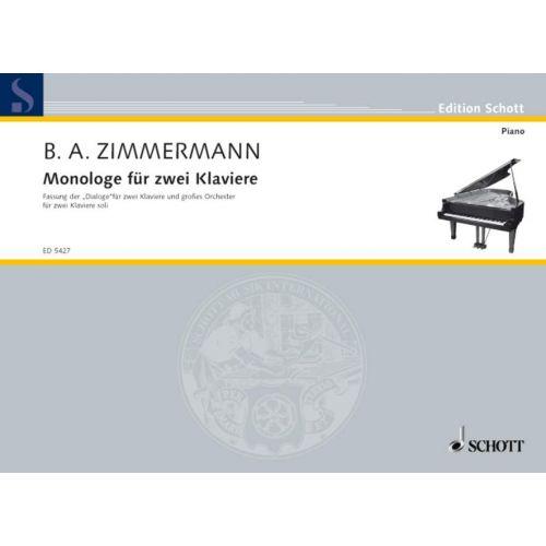 SCHOTT ZIMMERMANN BERND ALOIS - MONOLOGE - DEUX PIANOS