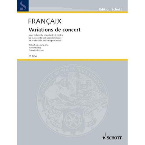 SCHOTT FRANCAIX JEAN - VARIATIONS DE CONCERT - CELLO AND STRING ORCHESTRA