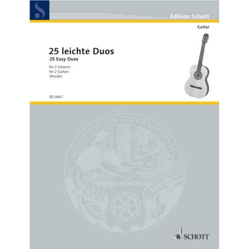 SCHOTT 25 EASY DUETS - 2 GUITARS