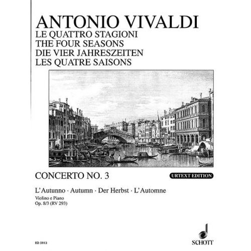 SCHOTT VIVALDI ANTONIO - THE FOUR SEASONS OP 8/3 RV 293 / PV 257 - VIOLIN, STRINGS AND BASSO CONTINUO