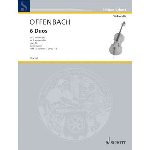 SCHOTT OFFENBACH JACQUES - SIX DUOS OP. 50 BAND 1 - 2 CELLOS