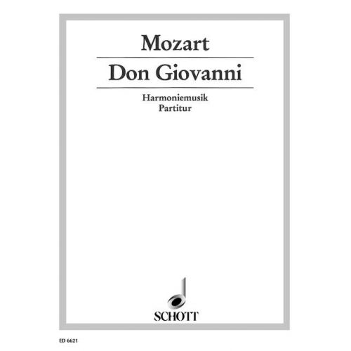 SCHOTT MOZART W.A. - DON GIOVANNI KV 527 - 2 OBOES, 2 CLARINETS, 2 HORNS AND 2 BASSOONS