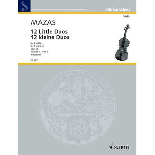SCHOTT MAZAS JACQUES FEREOL - 12 LITTLE DUOS OP. 38 BAND 1 - 2 VIOLINS