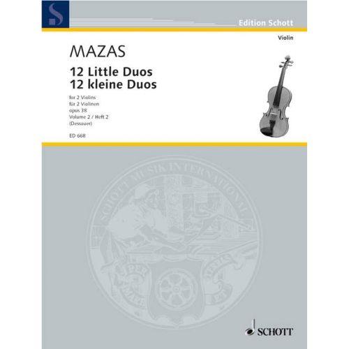 SCHOTT MAZAS JACQUES FEREOL - 12 LITTLE DUOS OP. 38 BAND 2 - 2 VIOLINS