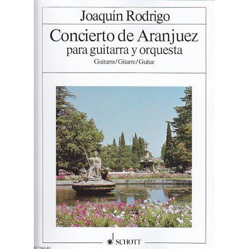 SCHOTT RODRIGO J. - CONCIERTO DE ARANJUEZ - PARTIE DE GUITARE