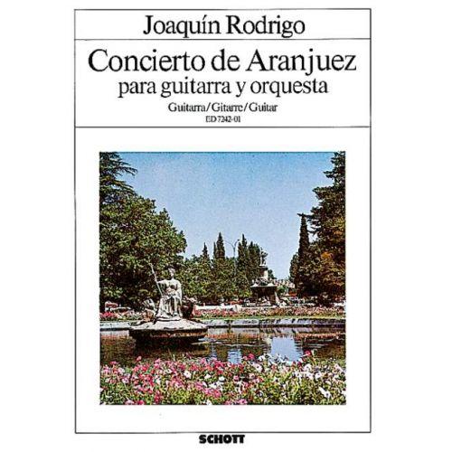 SCHOTT RODRIGO JOAQUIN - CONCIERTO DE ARANJUEZ - GUITAR AND ORCHESTRA