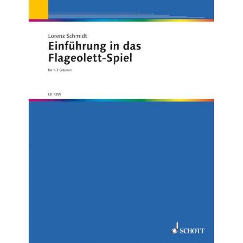 SCHOTT SCHMIDT LORENZ - EINFHRUNG IN DAS FLAGEOLETT-SPIEL - 1-3 GUITARS AND OTHER INSTRUMENTS