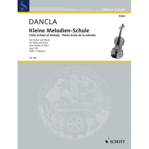 SCHOTT DANCLA CHARLES - LITTLE SCHOOL OF MELODY OP. 123 BAND 1 - VIOLIN AND PIANO