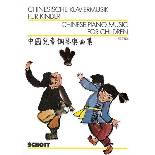 SCHOTT CHINESE PIANO MUSIC FOR CHILDREN - PIANO