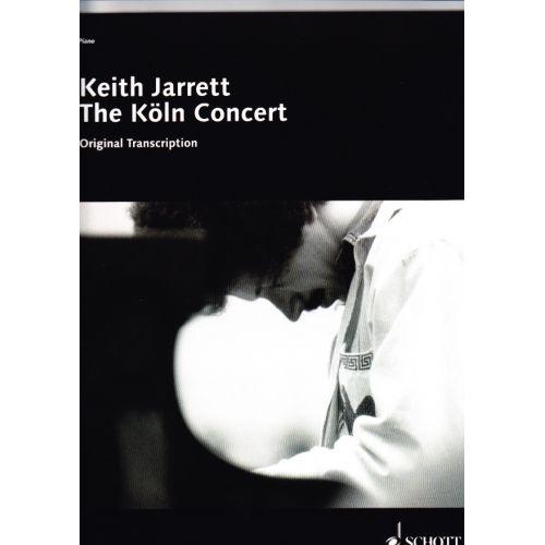 SCHOTT KEITH JARRETT - THE KÖLN CONCERT
