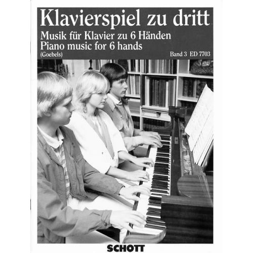 SCHOTT PIANO MUSIC FOR 6 HANDS BAND 3 - PIANO