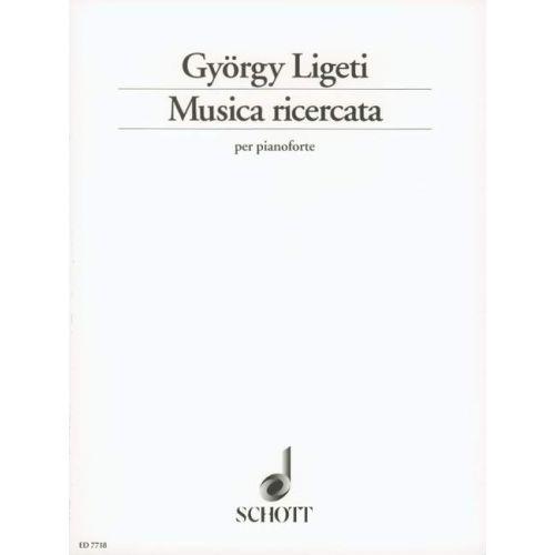 SCHOTT LIGETI GYORGY - MUSICA RICERCATA - PIANO