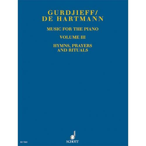 SCHOTT GURDJIEFF G.I. / HARTMANN T. - MUSIC FOR THE PIANO VOL. 3 - PIANO