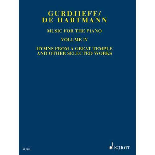 SCHOTT GURDJIEFF GEORGES IVANOVICH / HARTMANN THOMAS DE - MUSIC FOR THE PIANO VOL. 4 - PIANO