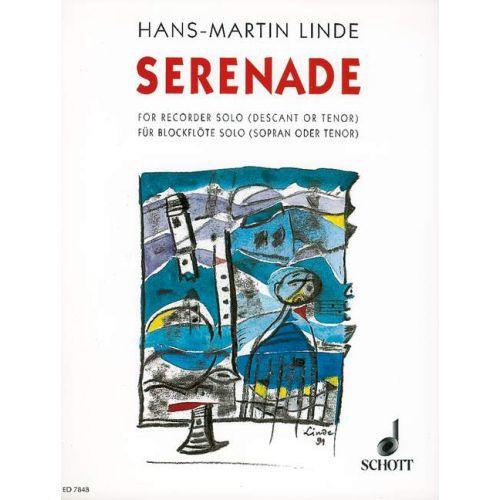 SCHOTT LINDE H.M. - SERENADE - SOPRANO OR TENOR RECORDER