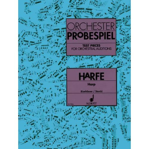 SCHOTT TEST PIECES FOR ORCHESTRAL AUDITIONS HARP - HARP