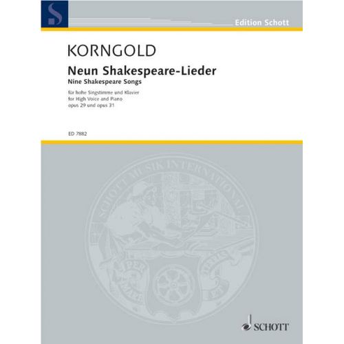 SCHOTT KORNGOLD ERICH WOLFGANG - 9 SHAKESPEARE-SONGS OP. 29 UND 31 - VOICE AND PIANO