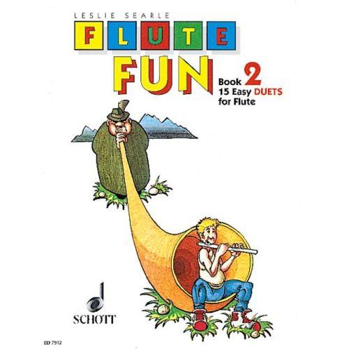 SCHOTT SEARLE LESLIE - FLUTE FUN VOL. 2 - 2 FLUTES