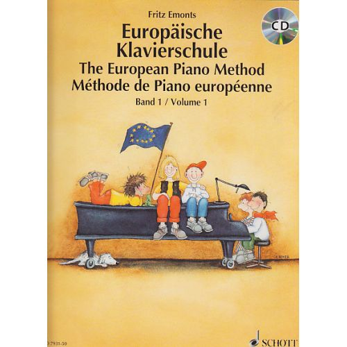 SCHOTT EMONTS FRITZ - METHODE DE PIANO EUROPEENNE + CD